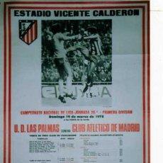 Coleccionismo deportivo: ESTADIO VICENTE CALDERON. U.D. LAS PALMAS. CANARIAS CLUB ATLETICO DE MADRID. LIGA. 1978. Lote 25191366