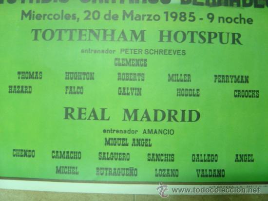 Coleccionismo deportivo: AÑO 1985 - CARTEL COPA DE LA UEFA, CUARTOS DE FINAL, PARTIDO VUELTA - REAL MADRID-TOTTENHAM HOTSPUR - Foto 3 - 123514154