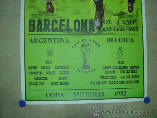 Coleccionismo deportivo: AÑO 1982 - CARTEL FUTBOL MUNDIAL ESPAÑA 82 - ARGENTINA-BELGICA - EN EL NOU CAMP DE BARCELONA - Foto 2 - 123514207