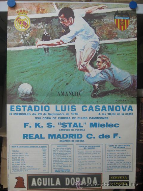 XXII COPA DE EUROPA DE CLUBES DE CAMPEONES-REAL MADRID-F.K.S. STAL MIELEC (POLONIA) AÑO 1976 AMANCIO (Coleccionismo Deportivo - Carteles de Fútbol)