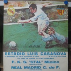 Coleccionismo deportivo: XXII COPA DE EUROPA DE CLUBES DE CAMPEONES-REAL MADRID-F.K.S. STAL MIELEC (POLONIA) AÑO 1976 AMANCIO. Lote 194394095