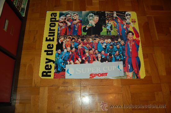 BARÇA REY DE EUROPA : PÓSTER GIGANTE DE LOS CAMPEONES DE LA SUPERCOPA DE EUROPA DE 1997 (Coleccionismo Deportivo - Carteles de Fútbol)