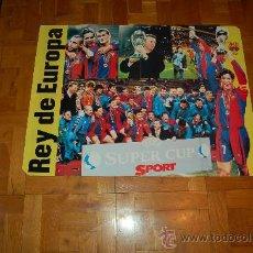 Coleccionismo deportivo: BARÇA REY DE EUROPA : PÓSTER GIGANTE DE LOS CAMPEONES DE LA SUPERCOPA DE EUROPA DE 1997. Lote 9141266