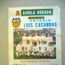Coleccionismo deportivo: CARTEL PUBLICITARIO, VALENCIA C. F. LUIS CASANOVA, 1975, AGUILA DORADA, MEDIDAS: 64X44 CM, LIGA PRIM. Lote 22807589