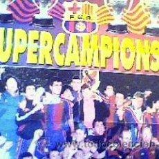 Coleccionismo deportivo: POSTER GIGANTE DEL DREAM TEAM DEL F.C.BARCELONA. Lote 24088134