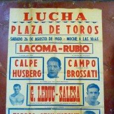 Coleccionismo deportivo: CARTEL, LUCHA, PLAZA DE TOROS, 1950, LA COMA, RUBIO, CALPE, HUSBERG, TARRES, LEDUC, SALESA, 100X70. Lote 24429917
