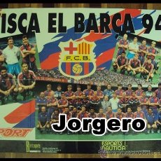 Coleccionismo deportivo: F.C. BARCELONA PLANTILLA 1993-1994. CAMPEÓN DE LIGA. PÓSTER. Lote 24723170