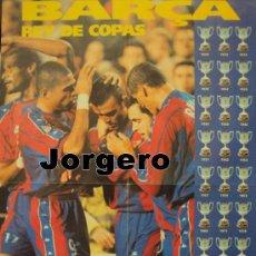 Coleccionismo deportivo: F.C. BARCELONA REY DE COPAS. PÓSTER. Lote 24806473