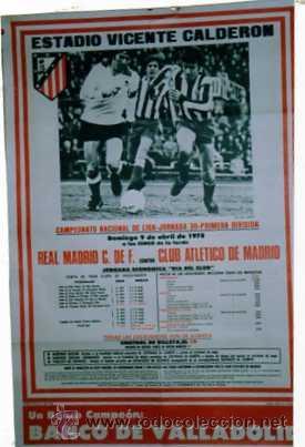 ESTADIO VICENTE CALDERON. CAMPEONATO DE LIGA. 1978. REAL MADRID. CLUB ATLETICO DE MADRID. FUTBOL. (Coleccionismo Deportivo - Carteles de Fútbol)