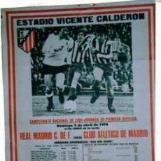Coleccionismo deportivo: ESTADIO VICENTE CALDERON. CAMPEONATO DE LIGA. 1978. REAL MADRID. CLUB ATLETICO DE MADRID. FUTBOL.. Lote 25627343