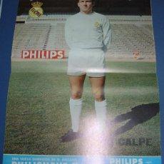 Coleccionismo deportivo: LAMINA POSTER CARTEL REAL MADRID FUTBOL JUGADOR CALPE FOTOS Y DATOS EN EL REVERSO PHILIPS. Lote 27478172