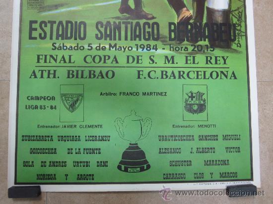 Coleccionismo deportivo: 1984 CARTEL FINAL COPA DEL REY ATH. BILBAO F.C. BARCELONA - FUTBOL EN EL SANTIAGO BERNABEU MADRID - Foto 3 - 121012939
