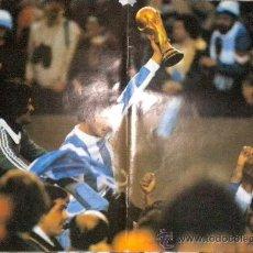 Coleccionismo deportivo: POSTER SELECCIÓN ARGENTINA CAMPEONA MUNDIAL 1978. Lote 46049861