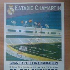 Coleccionismo deportivo: CARTEL INAUGURACION DE CHAMARTIN (1947) - LOS MEJORES CARTELES DE LA HISTORIA DEL REAL MADRID - . Lote 31840477