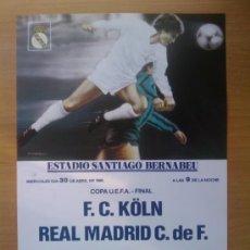 Coleccionismo deportivo: CARTEL FINAL COPA UEFA (1986) - LOS MEJORES CARTELES DE LA HISTORIA DEL REAL MADRID - . Lote 29461621