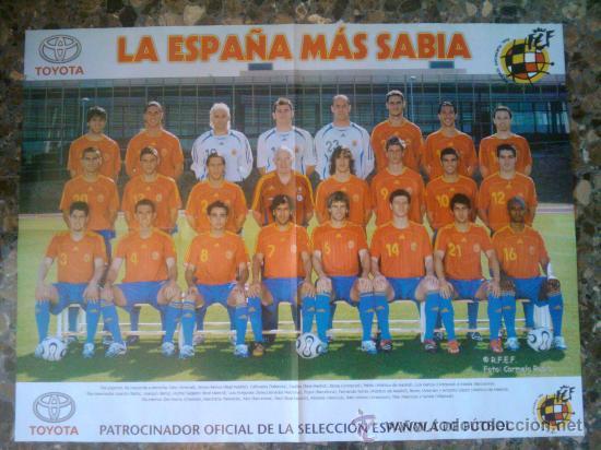POSTER GIGANTE - SELECCION ESPAÑOLA MUNDIAL ALEMANIA 2006 - ESPAÑA - (Coleccionismo Deportivo - Carteles de Fútbol)