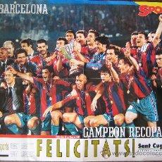 Coleccionismo deportivo: CARTEL POSTER BARÇA FC BARCELONA CF AMPEON RECOPA 96-97 FUTBOL CLUB 80 X 60 CENT. Lote 29505863