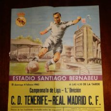 Coleccionismo deportivo: ANTIGUO CARTEL ORIGINAL DEL REAL MADRID C.F. FUTBOL, CAMPEONATO DE LIGA 1ª DIVISION - C. D. TENERIFE. Lote 30106642