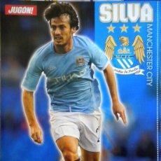 Coleccionismo deportivo: POSTER DAVID SILVA MANCHESTER CITY JUANFRAN ATLETICO DE MADRID. Lote 31373412