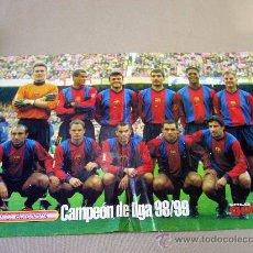 Coleccionismo deportivo: CARTEL O POSTER, FUTBOL CLUB BARCELONA, CAMPEON LIGA 98 - 99, REVISTA SOLO GOLES. Lote 31378608