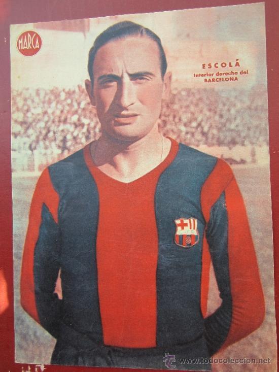 CARTEL POSTER 23 POR 32 CTM - . MARCA , INTERIOR DERECHA DEL BARCELONA - ESCOLA (Coleccionismo Deportivo - Carteles de Fútbol)