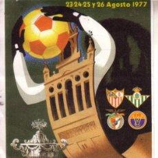 Coleccionismo deportivo: CARTEL DEL VI TROFEO CIUDAD DE SEVILLA - AGOSTO 1977 - 14X32 CM. Lote 31751665