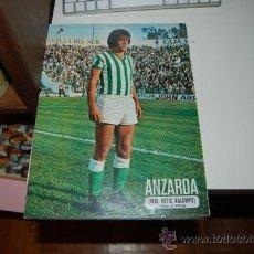 Coleccionismo deportivo: REAL BETIS BALOMPIÉ: PÓSTER DE ANZARDA. TEMPORADA 76-77. Lote 32184327