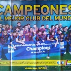 Coleccionismo deportivo: POSTER GIGANTE BARÇA CAMPEONES MUNDIAL DE CLUBS - FC BARCELONA 2011 - MUNDO DEPORTIVO. Lote 41258774