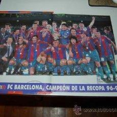 Coleccionismo deportivo: BARÇA: PÓSTER DE LOS CAMPEONES DE LA RECOPA 97-97. Lote 32685757