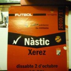 Coleccionismo deportivo: FUTBOL CARTEL PARTIDO NASTIC- XEREZ LIGA ADELANTE. Lote 32865743