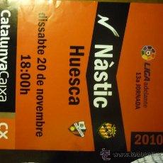 Coleccionismo deportivo: CARTEL PARTIDO FUTBOL NASTIC .-HUESCA -LIGA ADELANTE. Lote 33393061