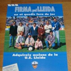 Coleccionismo deportivo: CARTEL POSTER U.E. LLEIDA MEDIDAS 96X67 CM. Lote 33413109