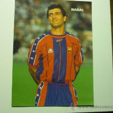 Coleccionismo deportivo: FOTO JUGADOR NADAL - F.C.BARCELONA 18 X 25. Lote 35366342