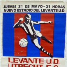 Coleccionismo deportivo: CARTEL FUTBOL , LEVANTE UD UTRECHT FC HOLANDA , ORIGINAL. Lote 35566747