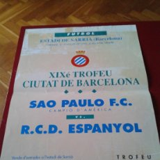 Coleccionismo deportivo: CARTEL TROFEO CIUDAD DE BARCELONA 1992 RCD ESPANYOL R.C.D ESPAÑOL SAO PAULO. Lote 38810111