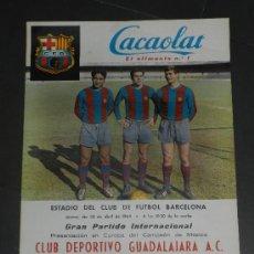 Coleccionismo deportivo: (M) CARTEL CF BARCELONA - CLUB DEPORTIVO GUADALAJARA AC, PARTIDO INTERNACIONAL, CAMPEON DE MEXICO . Lote 80500731