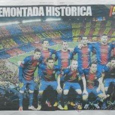 Coleccionismo deportivo: POSTER BARÇA REMONTADA HISTORICA CHAMPIONS LEAGUE 12/13 - FC BARCELONA MILAN 4-0 MUNDO DEPORTIVO . Lote 36671106