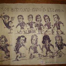 Coleccionismo deportivo: CARTEL FUTBOL CUB BARCELONA. 1973-1974. PINTADO A MANO Y FIRMADO. Lote 36502896