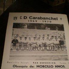 Coleccionismo deportivo: CARTEL FUTBOL CARABANCHEL TEMPORADA 1969 1970. Lote 295486963