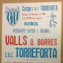 Coleccionismo deportivo: C. D. C. TORREFORTA - VALLS Q. BARRES. 1 REGIONAL. 1980. 45 X 32CM.. Lote 36950089