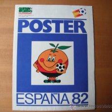 Coleccionismo deportivo: POSTER GUERIN SPORTIVO. ESPAÑA-82. CALENDARIO DE GRUPOS. Lote 135423482
