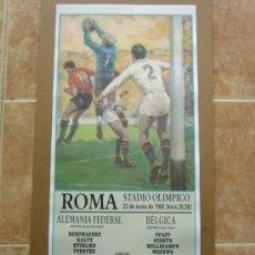 Coleccionismo deportivo: CARTEL FINAL EUROCOPA 1980 ALEMANIA FEDERAL - BELGICA. Lote 98749016