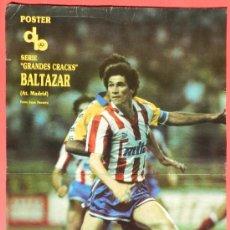 Collectionnisme sportif: POSTER BALTAZAR (ATLETICO DE MADRID) 88/89 - REVISTA DON BALON LIGA 1988/1989 FUTBOL - . Lote 37072413
