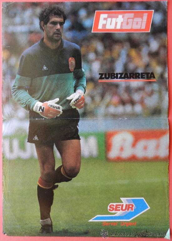 POSTER ZUBIZARRETA (SELECCION ESPAÑOLA) - REVISTA FUTGOL FUTBOL ESPAÑA BARÇA ZUBI - (Coleccionismo Deportivo - Carteles de Fútbol)