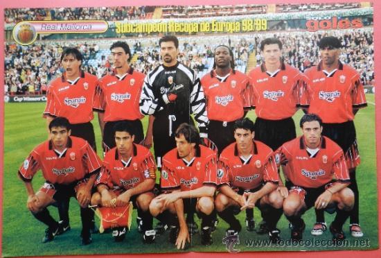 POSTER RCD MALLORCA SUBCAMPEON RECOPA DE EUROPA 1998/1999 - REVISTA SOLO GOLES 98/99 FINALISTA (Coleccionismo Deportivo - Carteles de Fútbol)