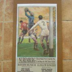 Coleccionismo deportivo: CARTEL RECOPA DE EUROPA FINAL 1967 BAYERN MUNICH - GLASGOW RANGERS. Lote 116455082