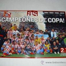 Coleccionismo deportivo: POSTER 60X41 CM - ATLETICO MADRID CAMPEON COPA DEL REY 2012-2013 PERIODICO AS - CAJA ATM1. Lote 43737957