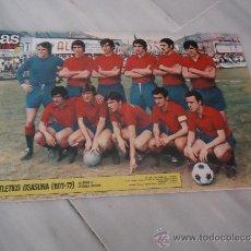 Coleccionismo deportivo: POSTER O CARTEL DE FUTBOL CLUB ATLETICO OSASUNA 1971 - 1972 . Lote 37614223