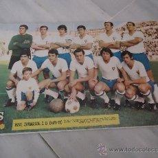 Coleccionismo deportivo: POSTER O CARTEL DE FUTBOL CLUB DEPORTIVO ZARAGOZA 1971 - 1972 -- EQUIPACION. Lote 37615384