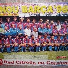 Coleccionismo deportivo: POSTER F.C. BARCELONA (BARÇA) - EL NOU BARÇA 96 - (80X60 CM) SPORT - CITROËN. Lote 37733737